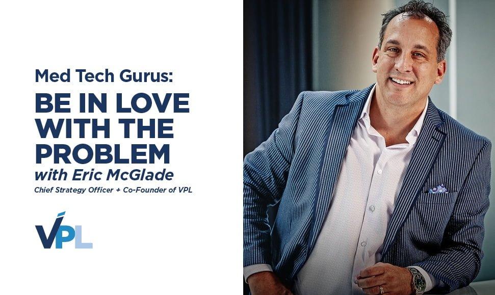Eric McGlade Med Tech Gurus